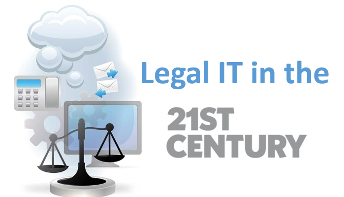 Legal IT in the 21st century