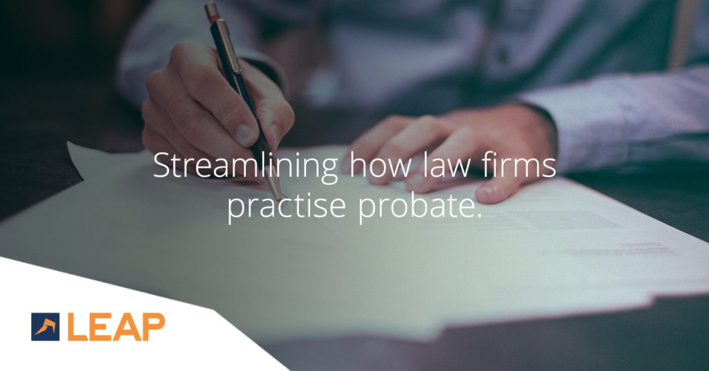 New LEAP App is changing how lawyers manage probate